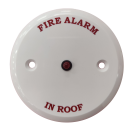"""Remote Indicator - """"Fire Alarm In Roof"""""""