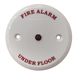 "Remote Indicator - ""Fire Alarm Under Floor"""