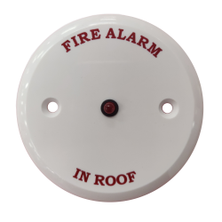 "Remote Indicator - ""Fire Alarm In Roof"""