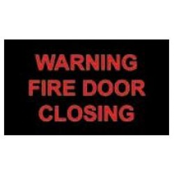 "Warning Sign - ""FIRE DOOR CLOSING"""