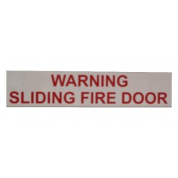 "Static Warning Sign - ""Warning Sliding Fire Door"""